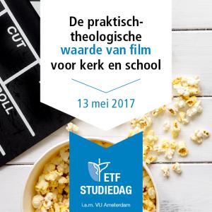 De praktisch-theologische waarde van film voor kerk en school @ ETF Leuven   Leuven   Vlaanderen   België