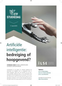 ETF studiedag @ Artificiële intelligentie: bedreiging of hoopgevend ?